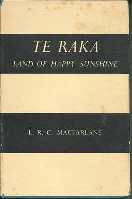 Te Raka - Land of Happy Sunshine
