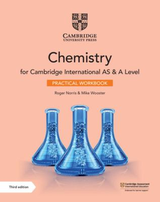 Cambridge International AS and a Level Chemistry Practical Workbook