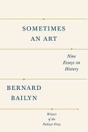 Sometimes And Art: 9 Essays on History