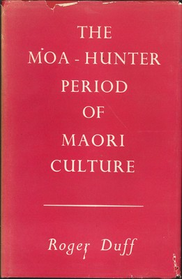 The Moa-Hunter Period of Maori Culture