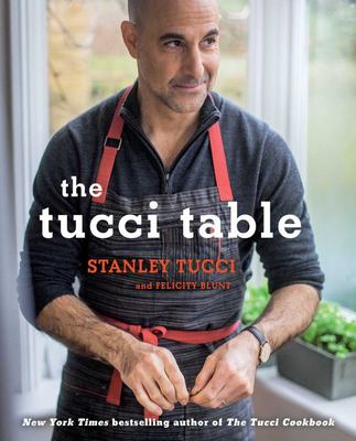 The Tucci Table - Cooking with Family and Friends