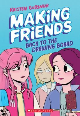 Back to the Drawing Board - Making Friends #2