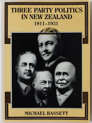 Three Party Politics in New Zealand, 1911-1931