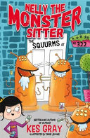 The Squurms at No. 322 (Nelly the Monster Sitter #2)