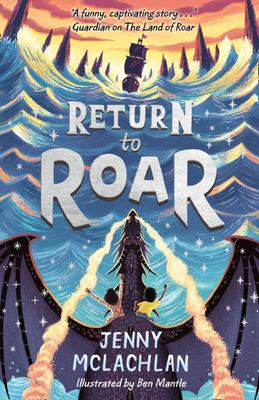 Return to Roar (#2 Land of Roar)