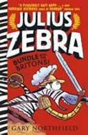 Bundle with the Britons (Julius Zebra #2 PB)