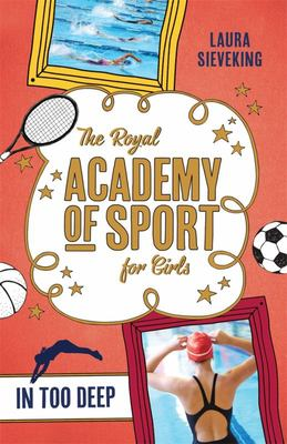 In Too Deep (The Royal Academy of Sport for Girls #3)