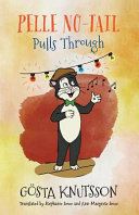 Pelle No-Tail Pulls Through: Pelle No-Tail Book 3