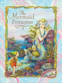 The Mermaid Princess (PB)
