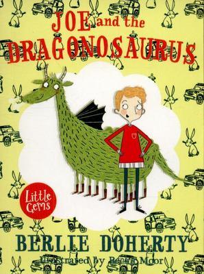 Joe and the Dragonosaurus (Little Gems IA 5-8)