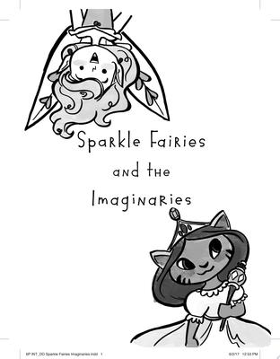 Sparkle Fairies and the Imaginaries (Daisy Dreamer #3)