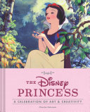 The Disney Princess - A Celebration of Art and Creativity