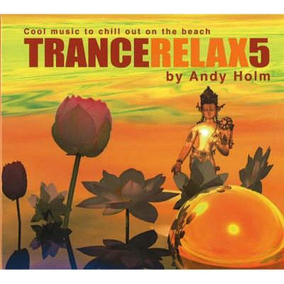Trancerelax 5 (CD) - Andy Holm