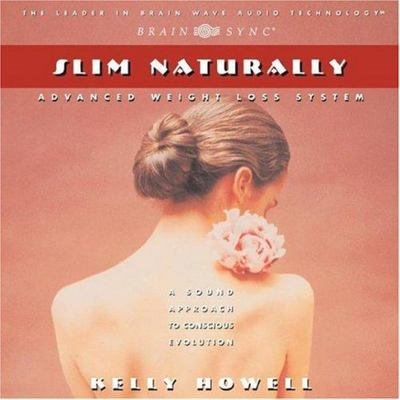 Slim Naturally (CD) - Kelly Howell