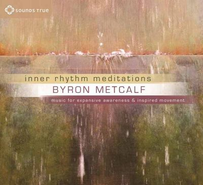 Inner Rhythm Meditations (CD) - Byron Metcalf