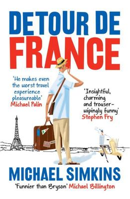 Detour de France - An Englishman in Search of a Continental Education