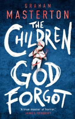 Children God Forgot