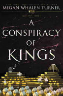 A Conspiracy of Kings (Queens Thief #4)