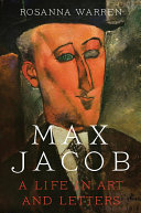 Max Jacob - A Life in Art and Letters