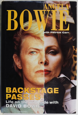 Backstage Passes - Life on the Wild Side with David Bowie