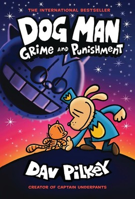 Grime and Punishment (#9 Dog Man)