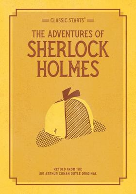 Classic Starts®: the Adventures of Sherlock Holmes
