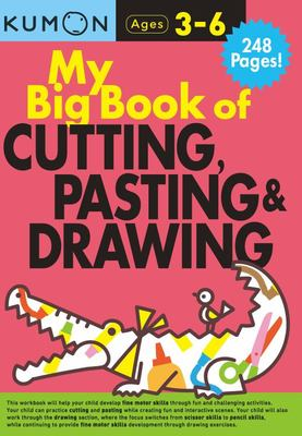 My Big Book of Cutting, Pasting & Drawing (Kumon Ages 3-6)