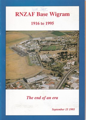 RNZAF Base Wigram 1916 to 1995 The end of an era