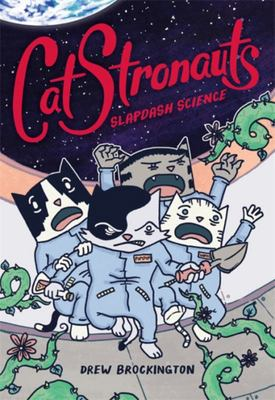 CatStronauts - Slapdash Science (#5)