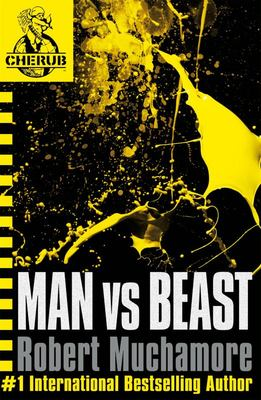 Man Vs Beast (Cherub #6)