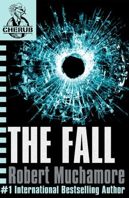 The Fall (Cherub #7)