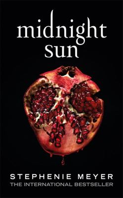 Midnight Sun (#5 Twilight Saga)