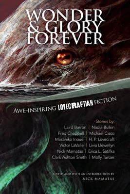 Wonder and Glory Forever - Awe-Inspiring Lovecraftian Fiction