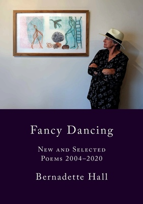 Fancy Dancing: New and Selected Poems 2004:2020