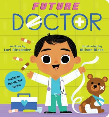 Future Doctor (a Future Baby Book)