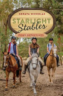 Pony Detectives (#1 Starlight Stables)