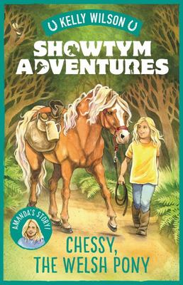 Chessy, the Welsh Pony (Showtym Adventures #4)