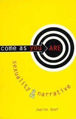 Come As You Are: Sexuality & Narrative