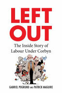 Left Out - The Inside Story of Labour