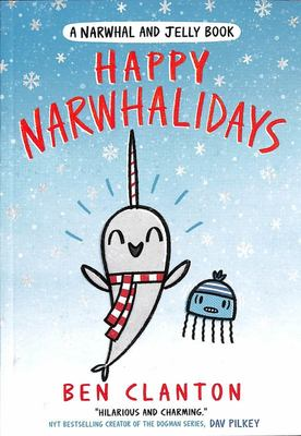 Happy Narwhalidays (#5 Narwha & Jelly)
