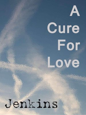 A Cure for Love