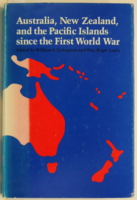 Australia, New Zealand and the Pacific Islands since the First World War