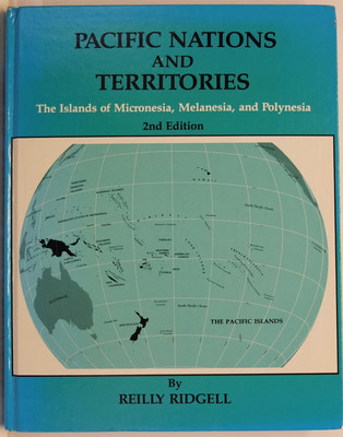 Pacific Nations and Territories - The Islands of Micronesia, melanesia, and Polynesia