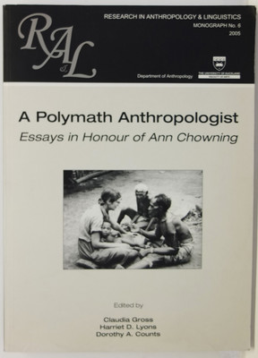 A Polymath Anthropologist - Essays in Honour of Ann Chowning