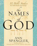 The Names of God - 52 Bible Studies for Individuals and Groups