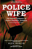 Police Wife - The Secret Epidemic of Police Domestic Violence