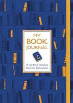 My Book Journal - A 100-Book Reading Diary for Bibliophiles