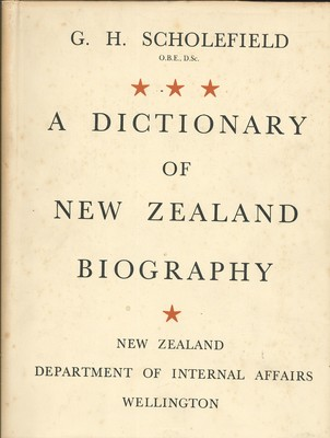 A Dictionary of New Zealand Biography: Two Volumes