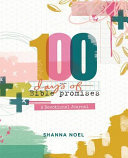 100 Days of Bible Promises - A Devotional Journal
