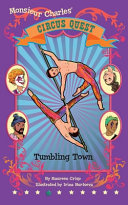 Tumbling Town (#4 Circus Quest)